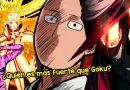 ¿Quién es más fuerte que Goku? Descubre quién es el personaje más poderoso de Anime